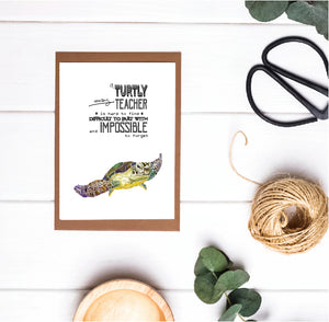 Teacher Appreciation / Teacher Christmas Print - a Turtley Awesome Teacher is Hard to Find