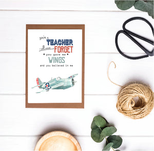Teacher Appreciation / Teacher Christmas Print - You're a Teacher I Will Never Forget