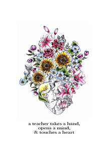 Teacher Appreciation / Teacher Christmas Print - Teachers Take a Hand, Open a Mind and Touches a Heart