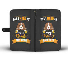 All I Need Is My Beagle & Beer - Phone Wallet - My Diva Baby