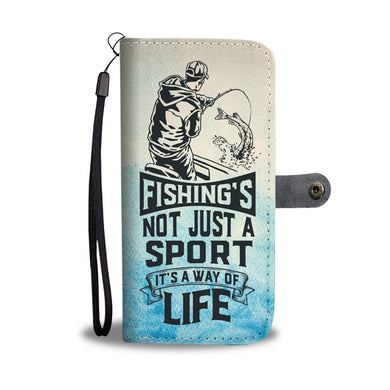 Fishing's Not Just A Sport - Phone Wallet