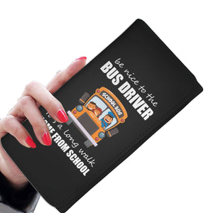 Be Nice To The Bus Driver - Women's Wallet