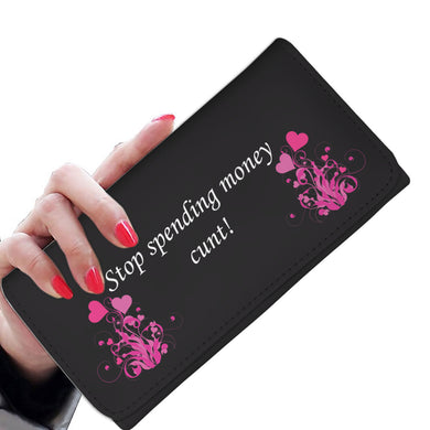 Stop spending money cunt - Black with Pink Hearts - Women's Wallet