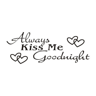 Always Kiss Me Goodnight - Removable Wall Stickers 66cm x 25cm - My Diva Baby