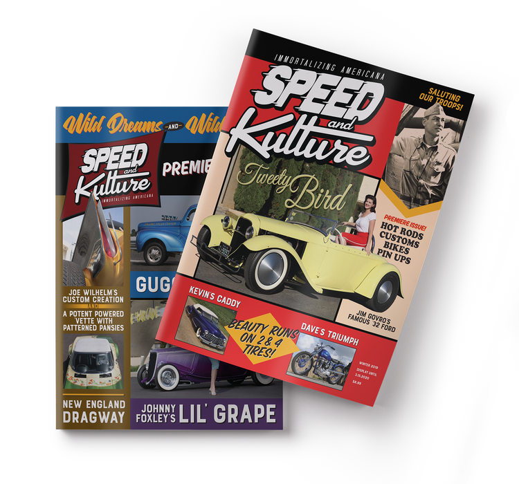 Issue #1 - Winter 2019 - Speed and Kulture Magazine