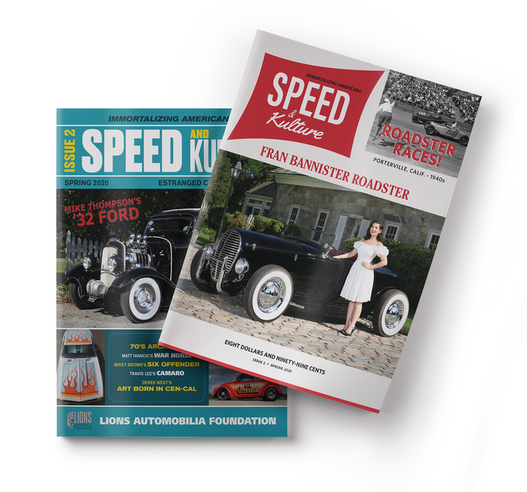 Issue #2 - Spring 2020 - Speed and Kulture Magazine
