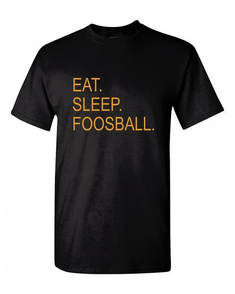 Eat Sleep Foosball Gildan