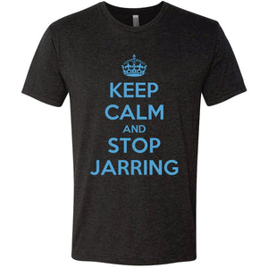 Keep Calm And Stop Jarring Next Level
