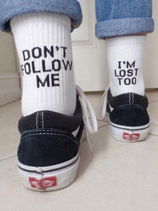 Don't Follow Me I'm Lost Too Tube Socks