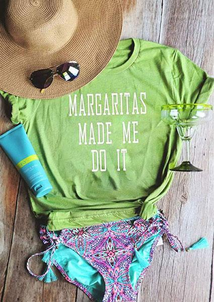 Green Letter Printed Margaritas Made Me Do It O-neck Tank