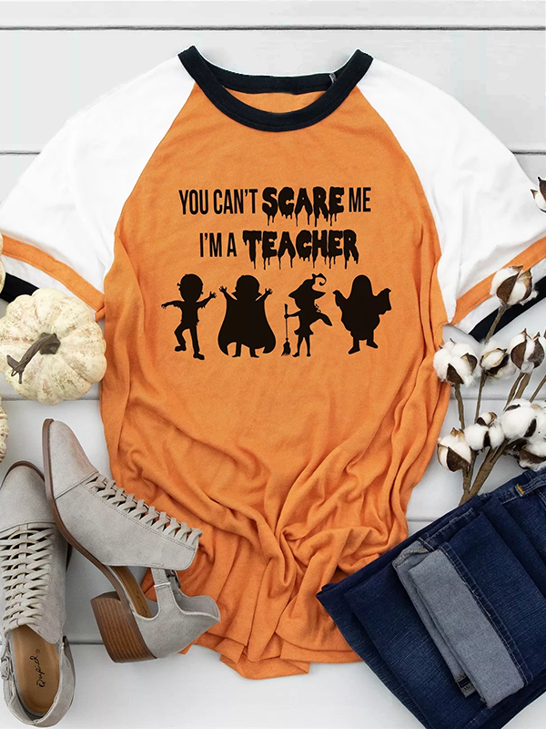 Halloween You Can't Scare Me T-shirt