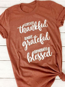 Forever Thankful Grateful Blessed T-Shirt