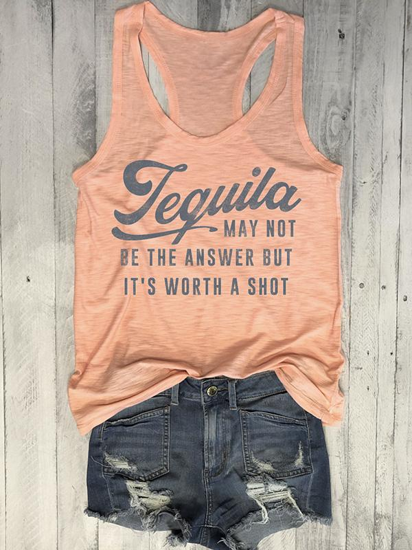 Tequila May Not Be The Answer But It's Worth A Shot Tank-Tanks-Fechicin.com