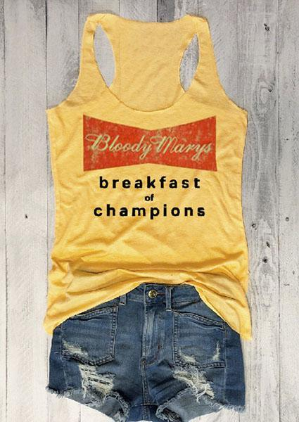 Bloody Marys Breakfast Of Champions Letter Printing Tank