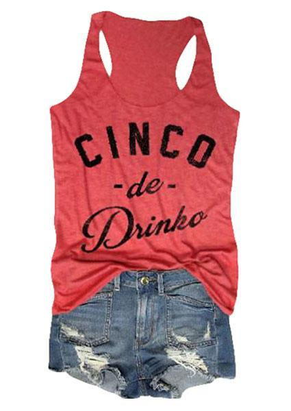 Cinco De Drinko Letter Printing Tanks