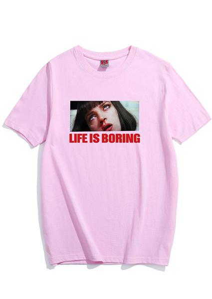 Life Is Boring Letter T-shirt