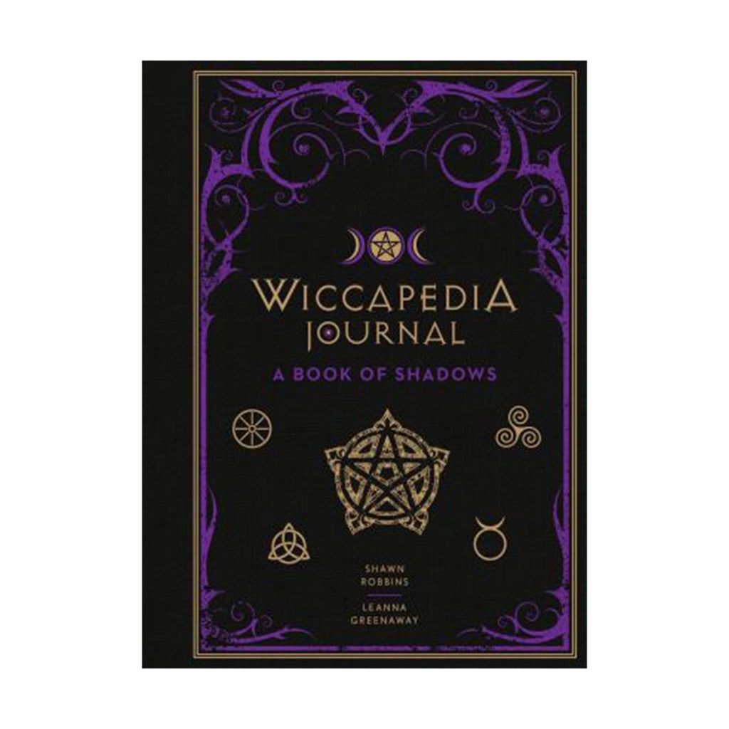 Wiccapedia Journal: A book of Shadows by Shawn Robbins and Leanna Greenaway