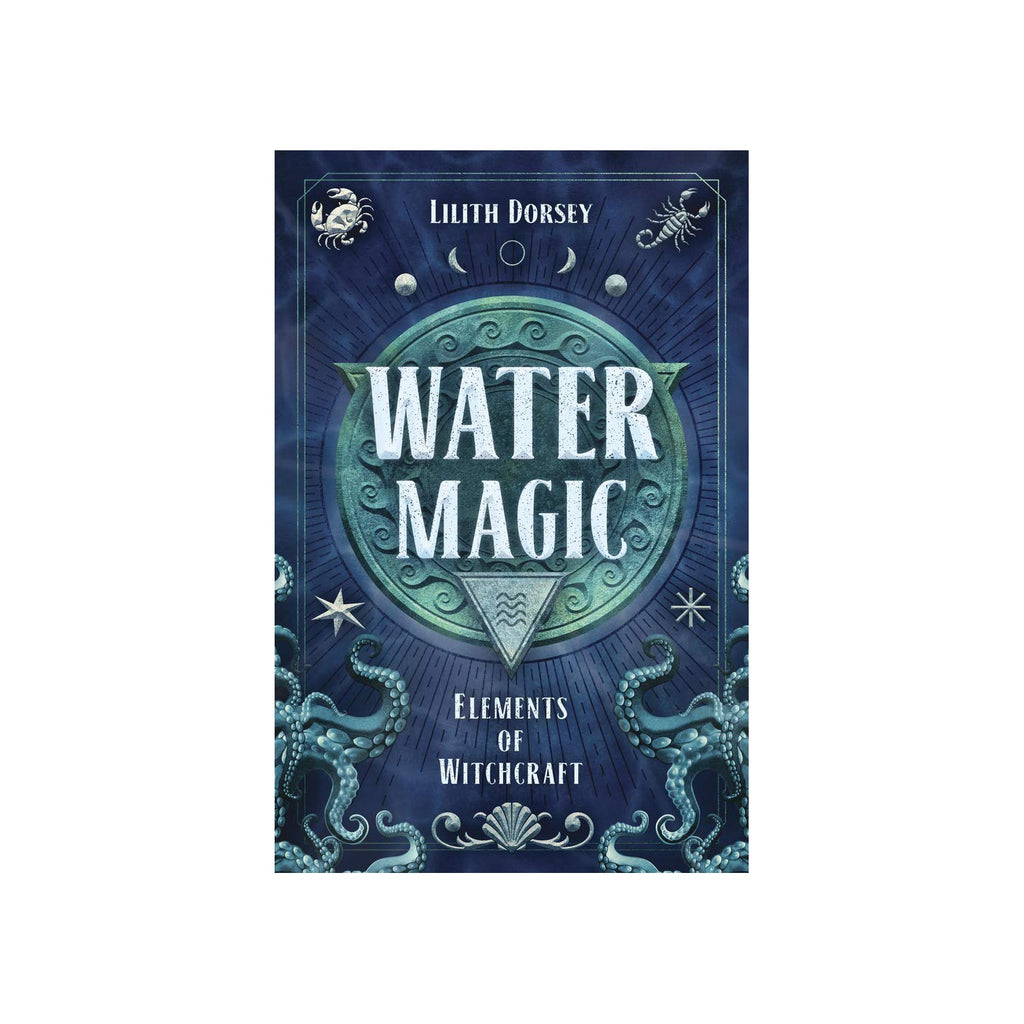 Water Magic: Elements of Witchcraft