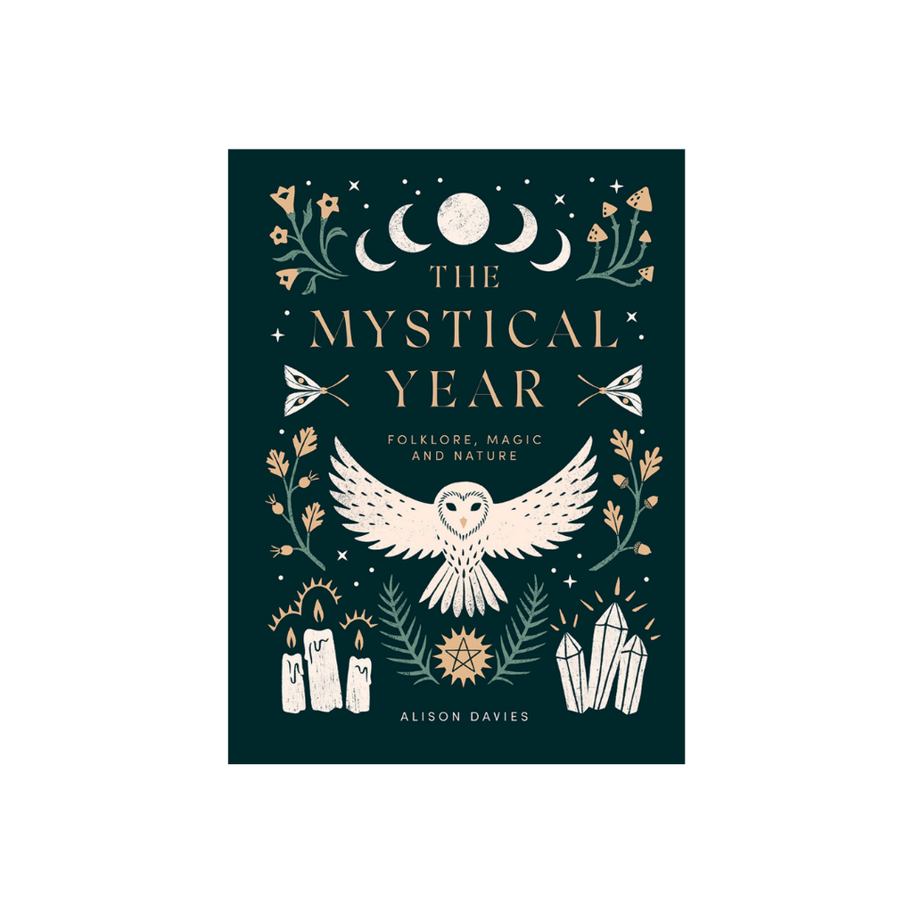 The Mystical Year - Folklore, Magic & Nature // Alison Davies