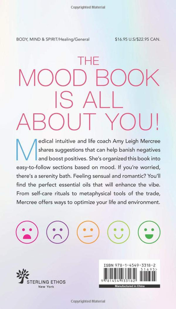 The Mood Book: Crystals, Oils, and Rituals to Elevate Your Spirit by Amy Leigh Mercree