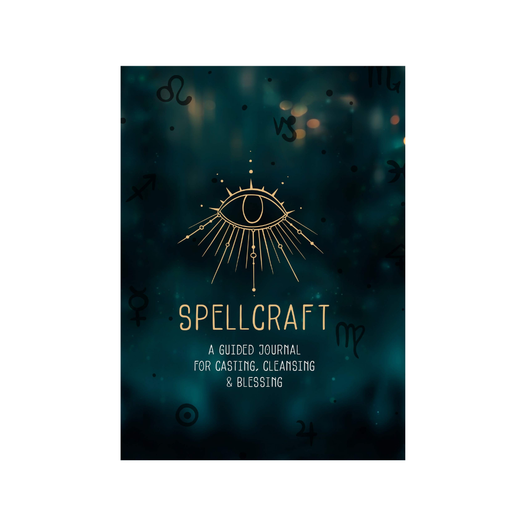 Spellcraft // A Guided Journal For Casting, Cleansing & Blessing