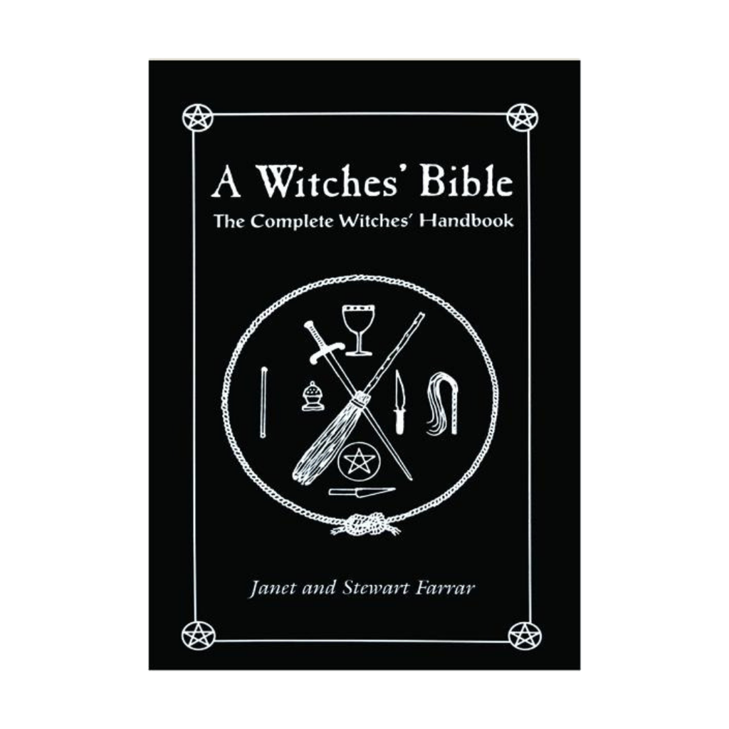 A Witches Bible - Complete Witches Handbook