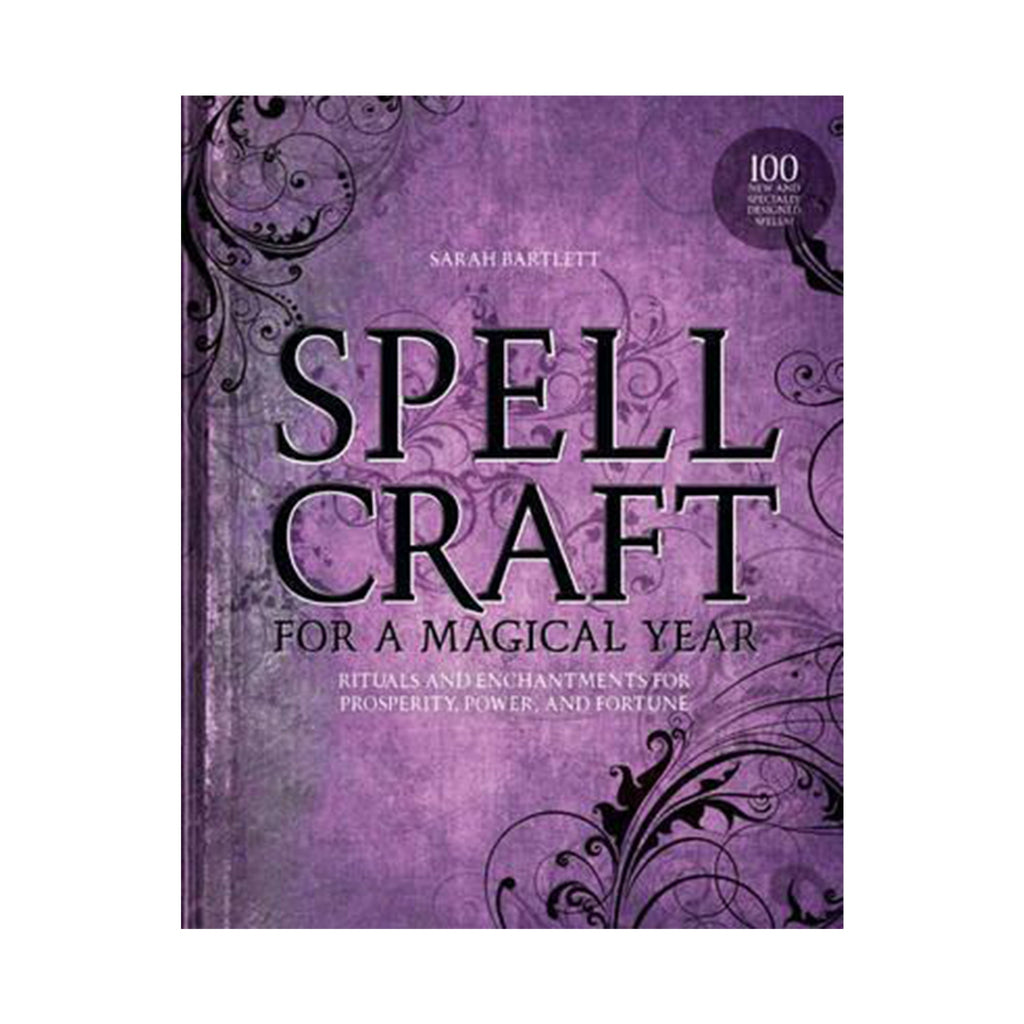 Spell Craft For A Magical Year by Sarah Bartlett