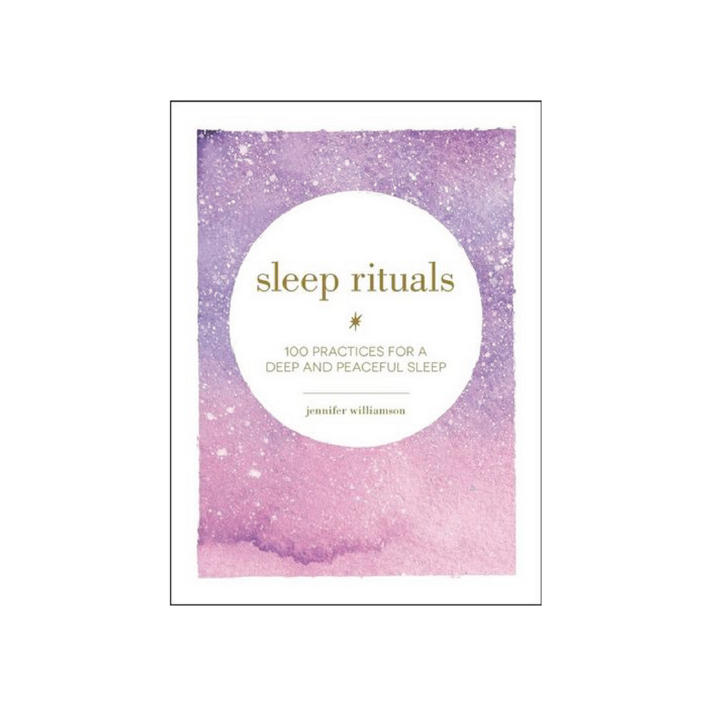 Sleep Rituals // Jennifer WIlliamson