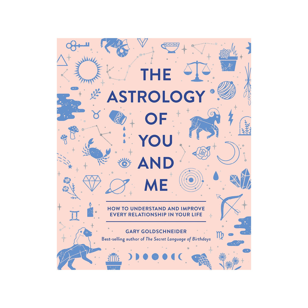 The Astrology of You and Me // by Gary Goldschneider