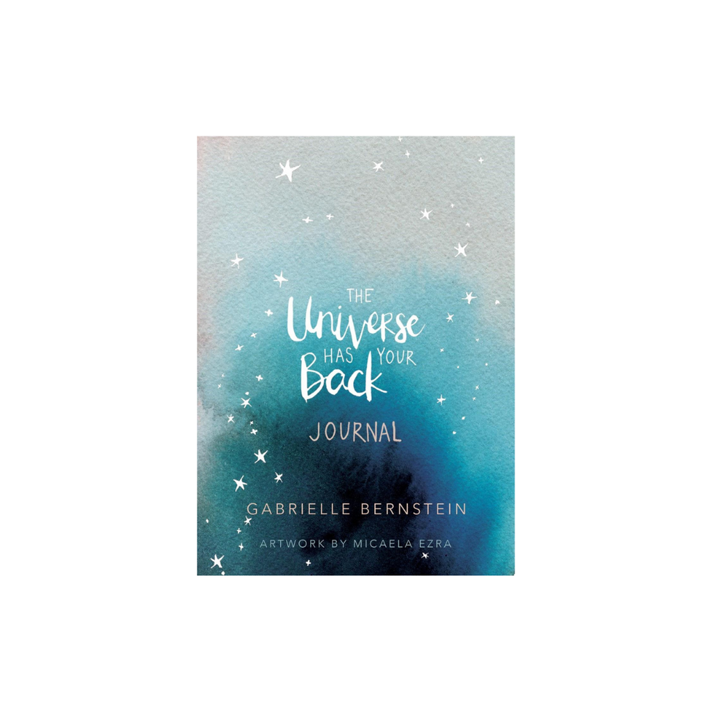The Universe has Your Back Journal //  by Gabrielle Bernstein