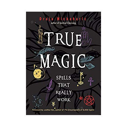 True Magic // Draja Mickaharic
