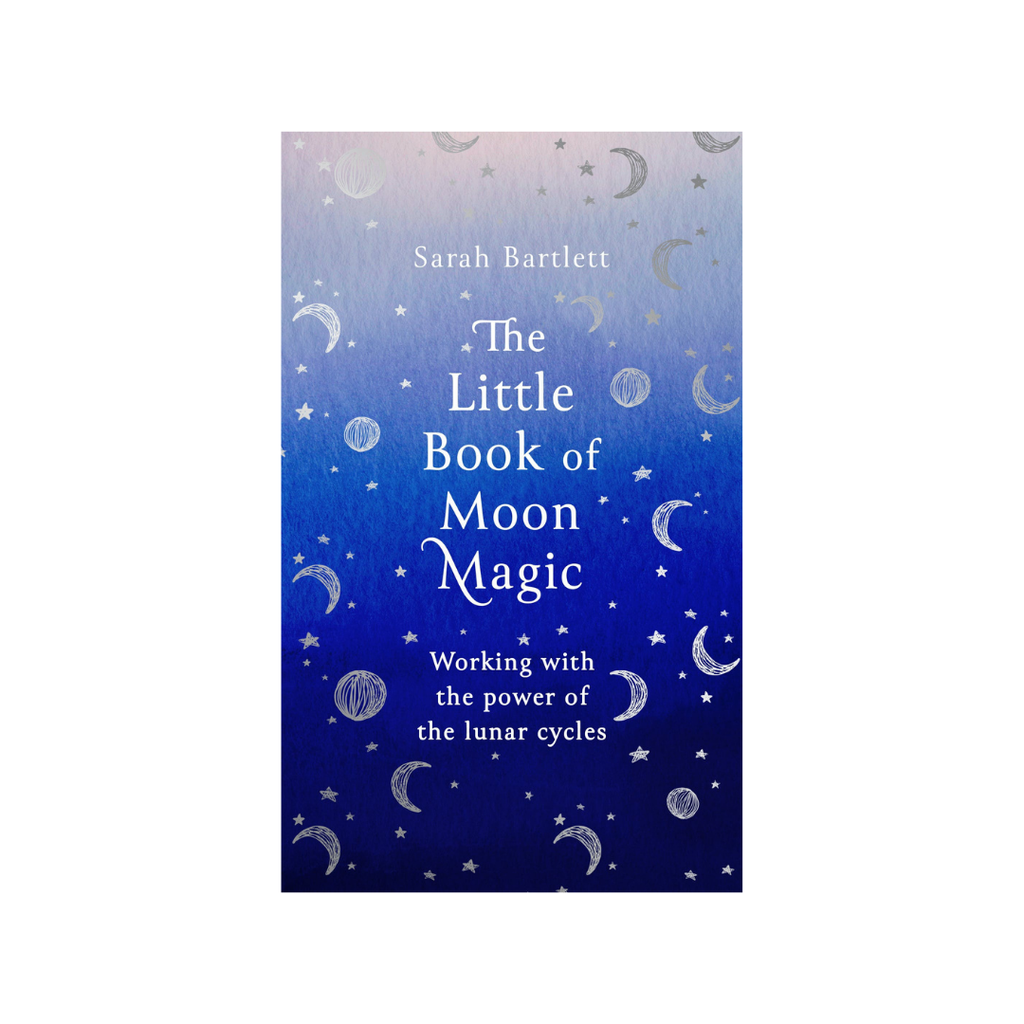 The Little Book of Moon Magic // Sarah Bartlett