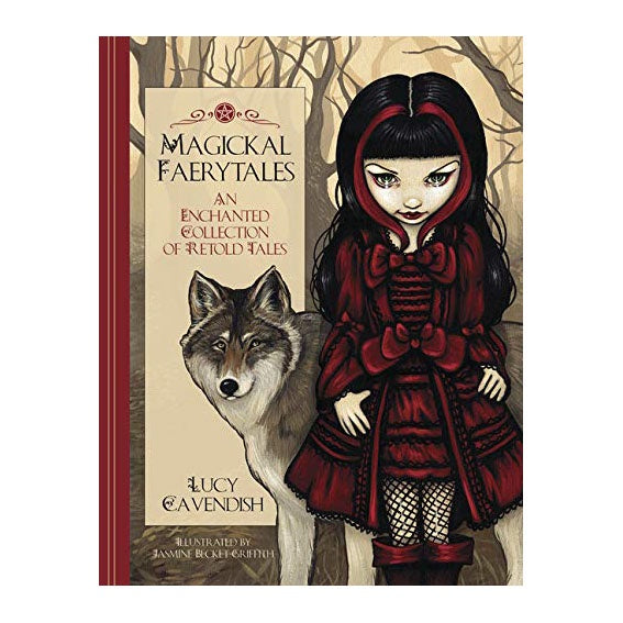 Magickal Faerytales //  An Enchanted Collection of Retold Tales