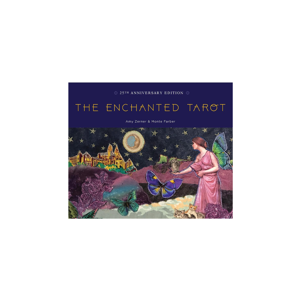 The Enchanted Tarot // Amy Zerner & Monte Farber