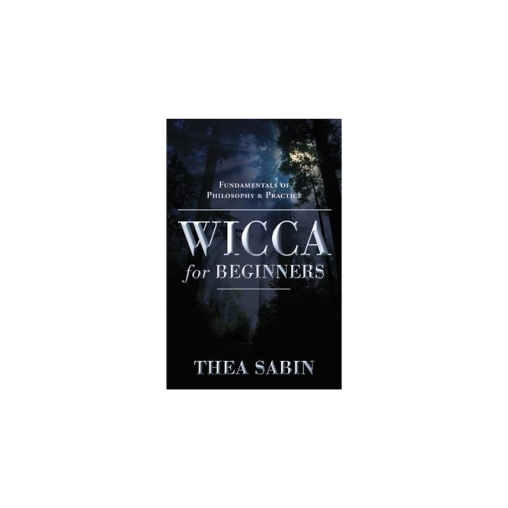 Wicca for Beginners // By Thea Sabin