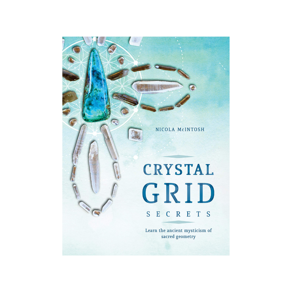 Crystal Grid Secrets by Nicola McIntosh