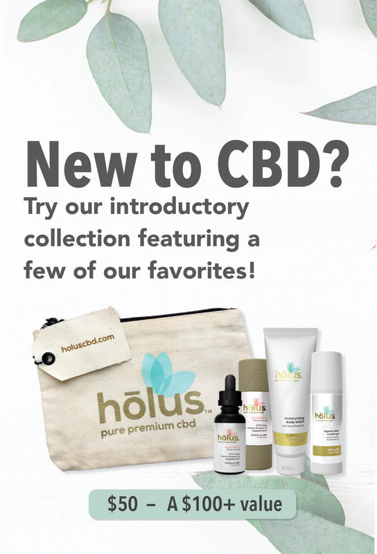 New to CBD? An Image of the hōlus Introductory Collection featuring a Strawberry THC-Free 1000mg tincture, moisturizing body lotion, and topical relief muscle gel roll-on for $50 and is a valued over $100.