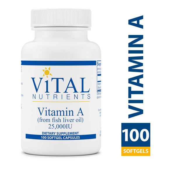 Vital Nutrients - Vitamin A (from Fish Liver Oil) 25,000 IU - Supports Immune Function and Vision - 100 Softgel Capsules
