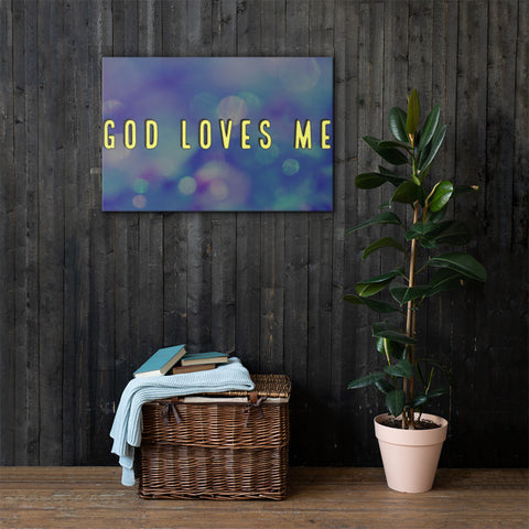 God Loves Me Canvas Print