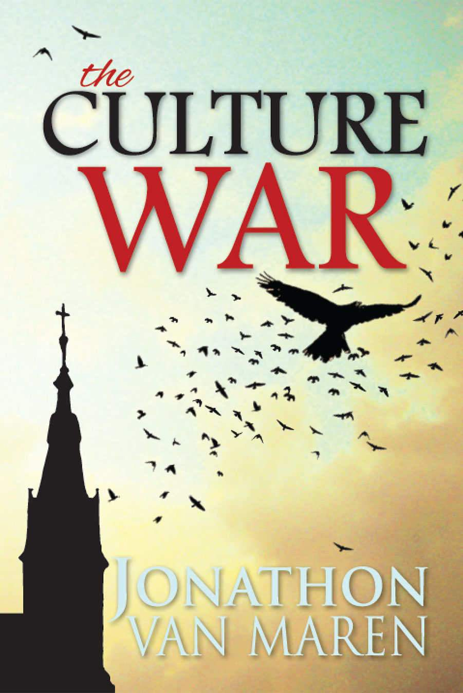 The Culture War by Jonathan Van Maren