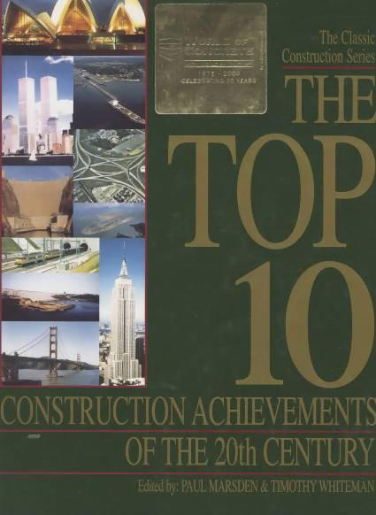 The Top 10 Construction Achievements of the 20th Century Media Concrete Decor RoadShow