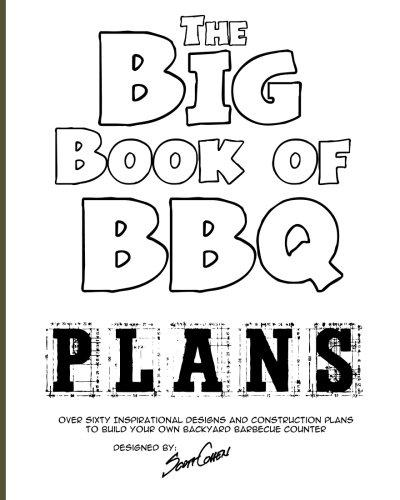 The Big Book of BBQ Plans by Scott Cohen Media Concrete Decor RoadShow
