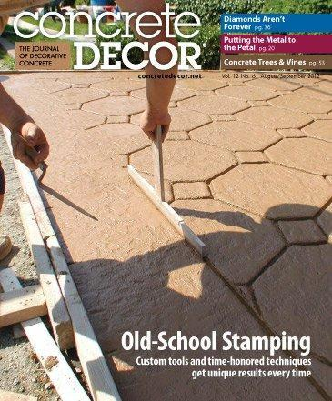 Vol. 12 Issue 6 - August/September 2012 Back Issues Concrete Decor Store