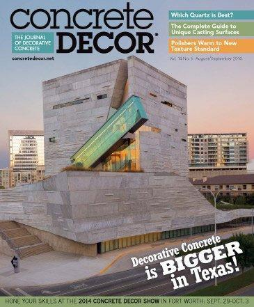 Vol. 14 Issue 6 - August/September 2014 Back Issues Concrete Decor Store