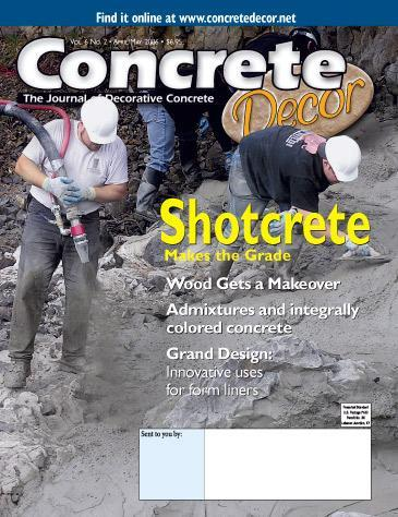 Vol. 6 Issue 2 - April/May 2006 Back Issues Concrete Decor Marketplace