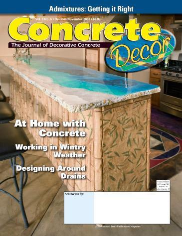 Vol. 6 Issue 5 - October/November 2006 Back Issues Concrete Decor Store