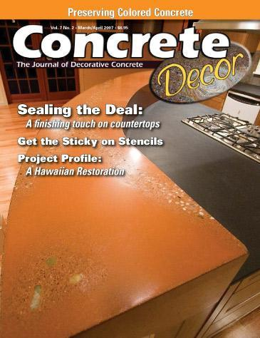 Vol. 7 Issue 2 - April 2007 Back Issues Concrete Decor Store