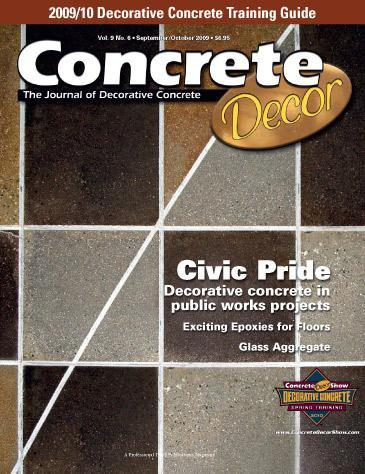 Vol. 9 Issue 6 - September/October 2009 Back Issues Concrete Decor Store