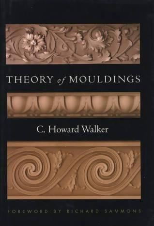 Theory of Mouldings by C. Howard Walker - Concrete Decor RoadShow - Concrete Decor Marketplace