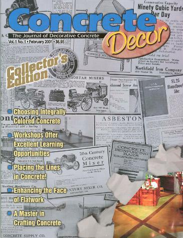 Vol. 1 Issue 1 - February 2001 Back Issues Concrete Decor Marketplace